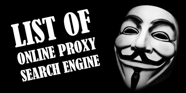 List Of Top Best 50 Online Proxy Search Engine To Surf Anonymously