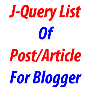 J-Query-List-Of-PostArticle-For-Blogger