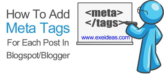 How To Add Meta Tags For Each Post In Blogspot or Blogger