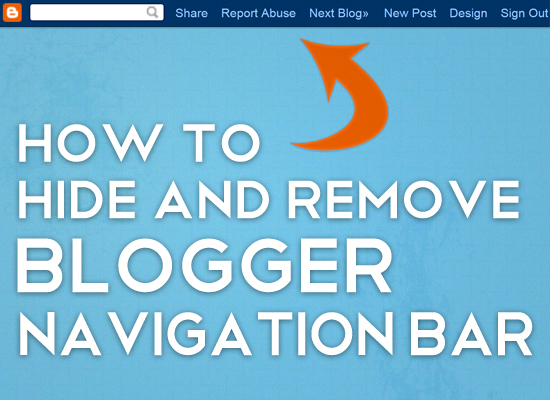 How To Hide Or Remove The Blogger Official NavBar?