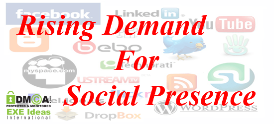 Rising Demand For Social Presence