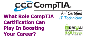 What-Role-CompTIA-Certification-Can-Play-In-Boosting-Your-Career