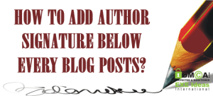 How-To-Add-Author-Signature-Into-Every-Blog-Posts