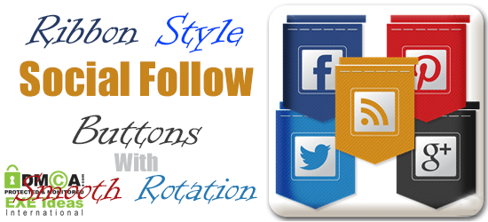 Ribbon Style Social Follow Buttons With Smooth Rotation