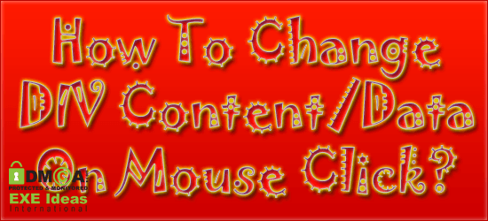 How To Change DIV Content/Data On Mouse Click?
