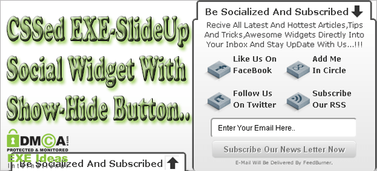 CSSed EXE-SlideUp Social Widget With Show-Hide Button