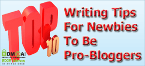 Top-10-Writing-Tips-For-Newbies-To-Be-Pro-Bloggers