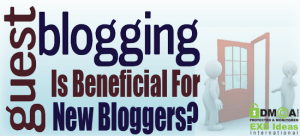 How-Guest-Blogging-Is-Beneficial-For-New-Bloggers