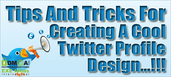 Tips And Tricks For Creating A Cool Twitter Profile Design
