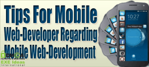Tips-For-Mobile-Web-Developer-Regarding-Mobile-Web-Development
