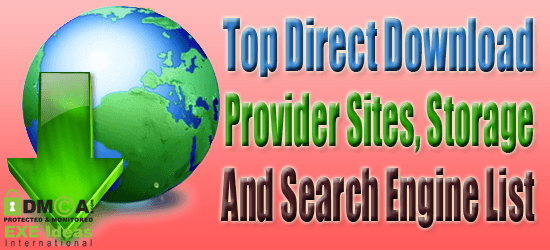 Top Direct Download Provider Sites, Storage And Search Engine List