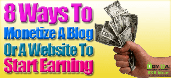 8 Ways To Monetize A Blog Or A Website To Start Earning.