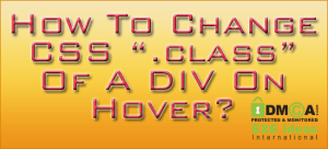 How-To-Change-CSS-.class-Of-A-DIV-On-Hover