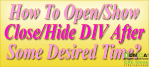 How-To-Open-Show-Close-Hide-DIV-After-Some-Desired-Time