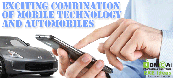 Exciting Combination Of Mobile Technology And Automobiles