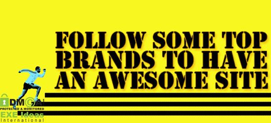 How To Create A Great Website -- Follow What Top Brands Did.