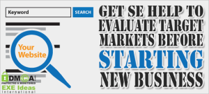 Get-SE-Help-To-Evaluate-Target-Markets-Before-Starting-New-Business
