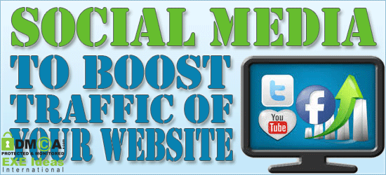 How To Get Help By Social Media To Boost Traffic Of Your Website?