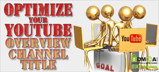 How To Optimize And Rank Good Your Video on YouTube -- Part 2