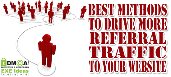 Best Methods To Drive More Referral Traffic To Your Website