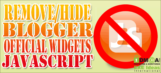 How To Remove/Hide Blogger Official Widgets JS In Your Custom Template?