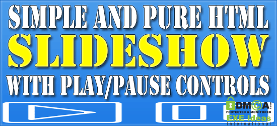 Simple And Pure HTML SlideShow With Play/Pause Controls