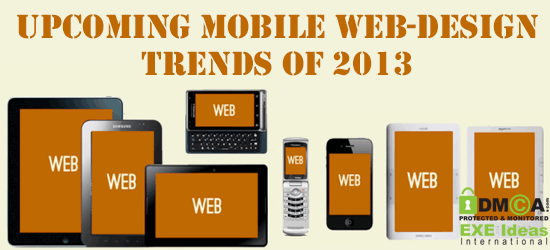 Upcoming Mobile Web-Design Trends Of 2013