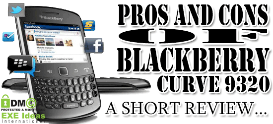 Pros And Cons Of The Blackberry Curve 9320