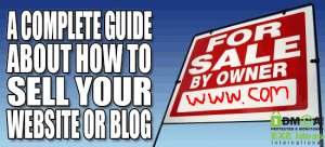 A-Complete-Guide-About-How-To-Sell-Your-Website-Or-Blog