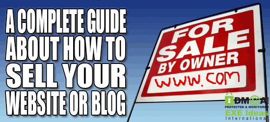 A Complete Guide About How To Sell Your Website Or Blog