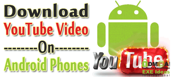 How to download youtube video from android mobiles exeideas how to download youtube video from android mobiles ccuart Image collections