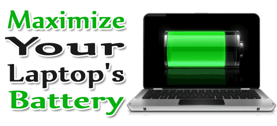 Tips And Way To Enhance Or Maximize Your Laptop's Battery Life