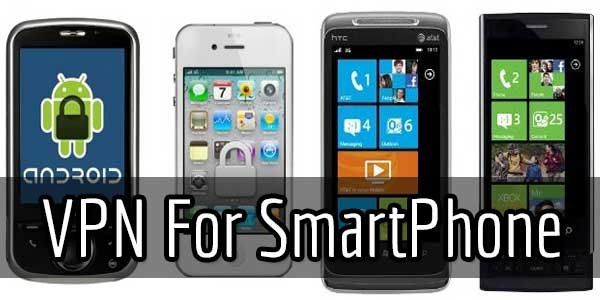 Why VPN Is Essential For Android Tablets And SmartPhones?