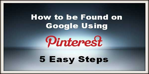 Five Top Trending Ways To Use Pinterest For Your Better SEO