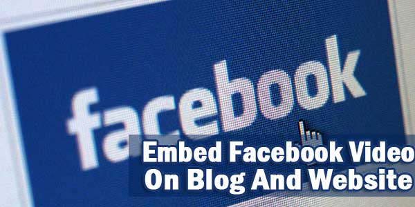 Embed-Facebook-Video-On-Blog-And-Website