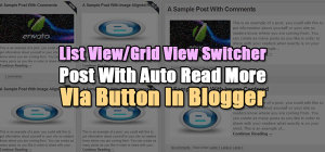 List-View-View-Grid-View-Switcher-Post-With-Auto-Read-More-Via-Button-In-Blogger
