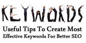 Useful-Tips-To-Create-Most-Effective-Keywords-For-Better-SEO