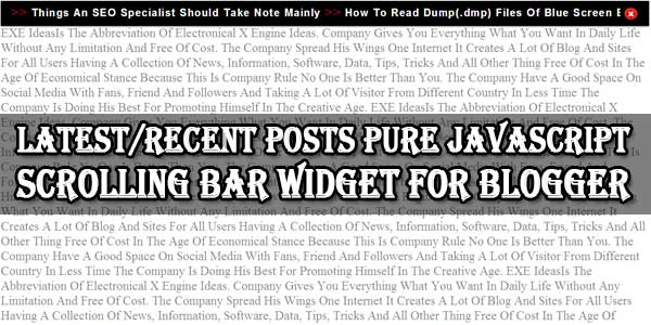 Latest/Recent Posts Pure JavaScript Scrolling Bar Widget For Blogger