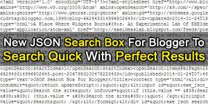 New-JSON-Search-Box-For-Blogger-To-Search-Quick-With-Perfect-Results