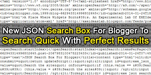 New JSON Search Box For Blogger To Search Quick With Perfect Results