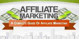 A-Complete-Guide-Of-Affiliate-Marketing
