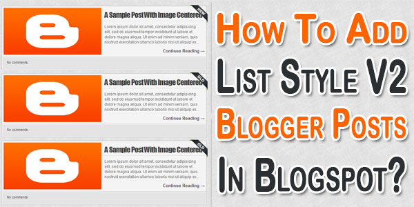 How To Add List Style V2 Blogger Posts In Blogspot?