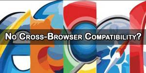 No-Cross-Browser-Compatibility