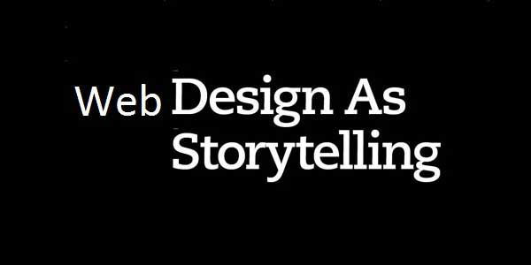 Storytelling through Web Design: A New Buzzword For 2014