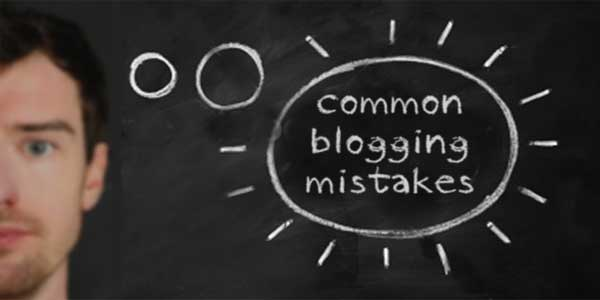Top 7 Blogging Mistakes That You Should Avoid