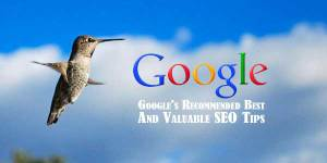 Googles-Recommended-Best-And-Valuable-SEO-Tips
