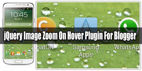 jQuery Image Zoom On Hover Plugin For Blogger