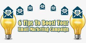 6-Tips-To-Boost-Your-Email-Marketing-Campaign