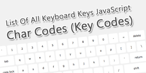 List-Of-All-Keyboard-Keys-JavaScript-Char-Codes-Key-Codes