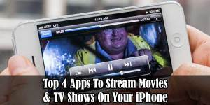 Top-4-Apps-To-Stream-Movies-And-TV-Shows-On-Your-iPhone